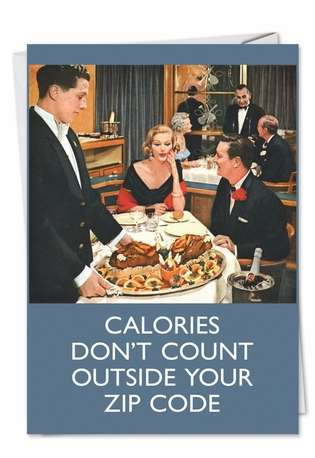 Funny Birthday Paper Card by Ephemera from NobleWorksCards.com - Calories Don't Count