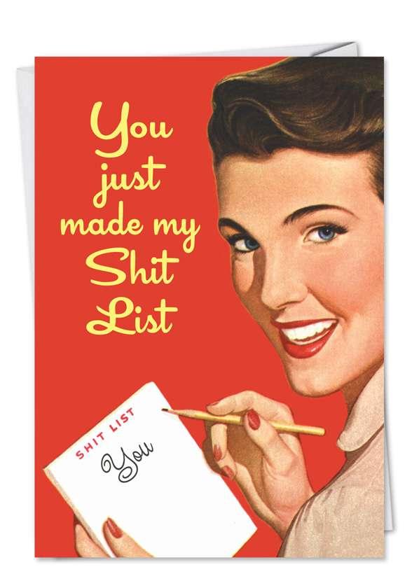 Humorous Birthday Greeting Card by Ephemera from NobleWorksCards.com - My Shit List