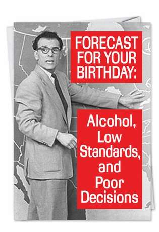 Hysterical Birthday Printed Card by Ephemera from NobleWorksCards.com - Forecast for Tonight