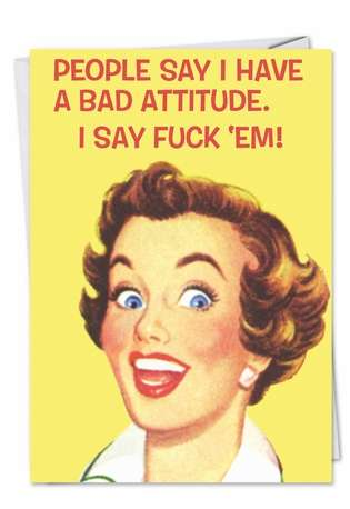 Funny Blank Paper Greeting Card by Ephemera from NobleWorksCards.com - Bad Attitude