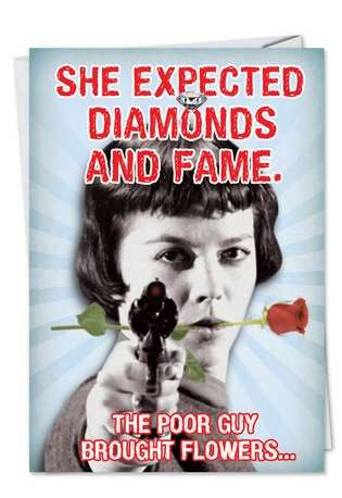 Pissed Diamonds And Fame Blank Fun Image All Occasions Card Nobleworks