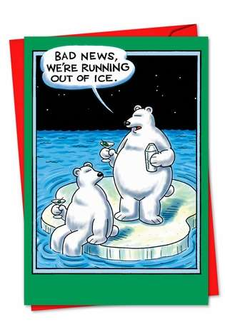 Hilarious Blank Paper Greeting Card by Daniel Collins from NobleWorksCards.com - Out of Ice
