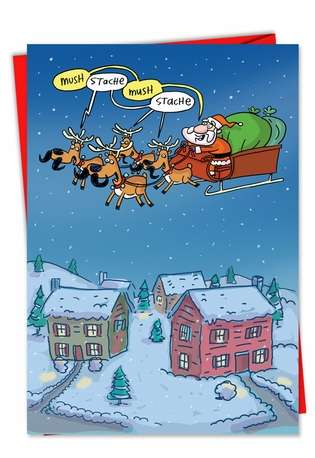 Hilarious Christmas Paper Card by Stanley Makowski from NobleWorksCards.com - Mush Stache