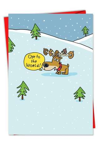 Hysterical Christmas Printed Card by Stanley Makowski from NobleWorksCards.com - Oye to the World