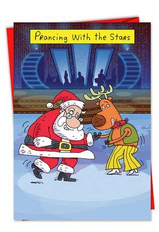Hysterical Christmas Greeting Card by Stanley Makowski from NobleWorksCards.com - Prancing With Stars