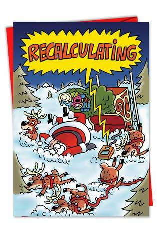 Hysterical Christmas Paper Card by Stanley Makowski from NobleWorksCards.com - Recalculating