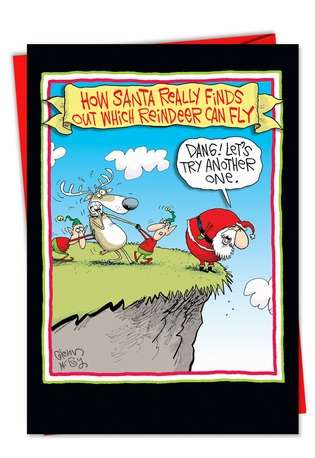 Funny Christmas Paper Card by Glenn McCoy from NobleWorksCards.com - Reindeer Can Fly