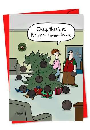 Hysterical Christmas Paper Greeting Card by Dave Blazek from NobleWorksCards.com - Theme Tree