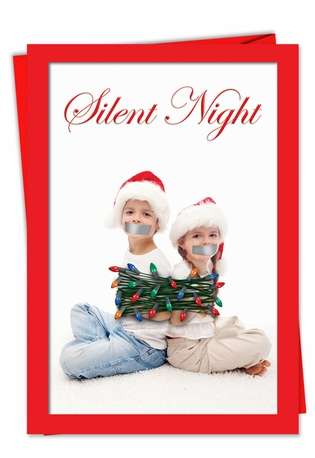 Funny Christmas Paper Card from NobleWorksCards.com - Silent Night