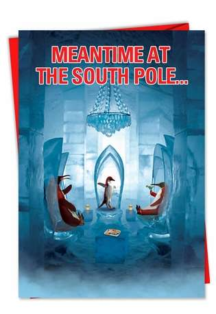 Funny Christmas Paper Card from NobleWorksCards.com - Penguins South Pole