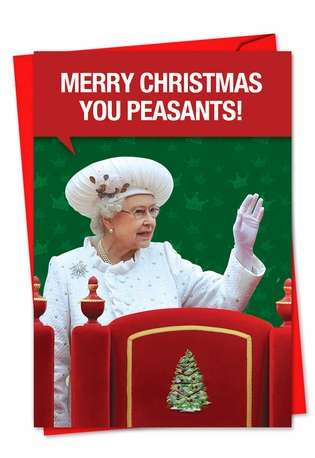 Hysterical Blank Paper Greeting Card from NobleWorksCards.com - Merry Christmas Peasants