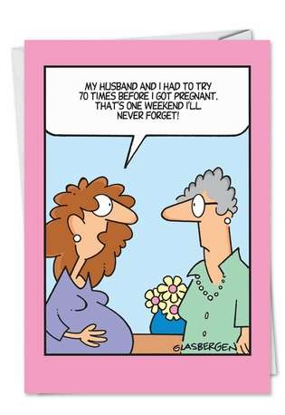 Weekend Never Forget: Funny Birthday Paper Card