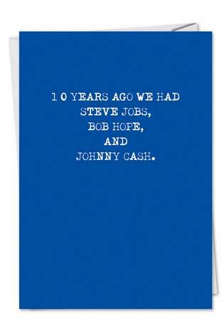 Hysterical Birthday Paper Card from NobleWorksCards.com - No Jobs No Hope No Cash