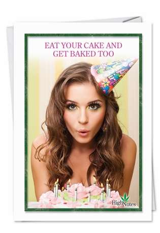 Funny Birthday Printed Greeting Card from NobleWorksCards.com - Get Baked Too