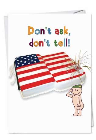 Humorous Birthday Greeting Card from NobleWorksCards.com - Don't Ask Don't Tell