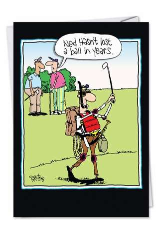 Funny Father's Day Printed Greeting Card by Gary McCoy from NobleWorksCards.com - Lost A Ball