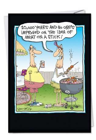 Hilarious Father's Day Paper Card by Glenn McCoy from NobleWorksCards.com - Meat On A Stick