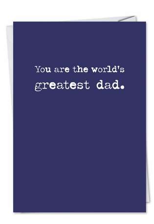 Funny Father's Day Paper Greeting Card from NobleWorksCards.com - Greatest Dad Text