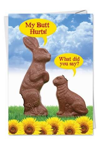 Humorous Easter Printed Card from NobleWorksCards.com - My Butt Hurts