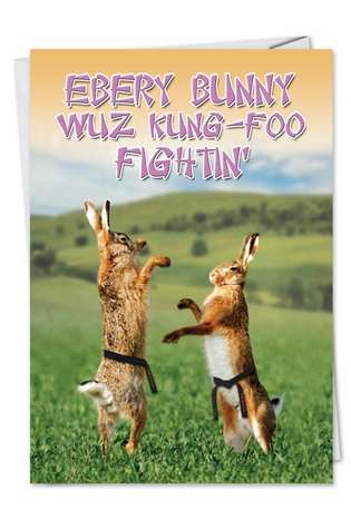 Funny Easter Printed Greeting Card from NobleWorksCards.com - Kung Foo Fighting