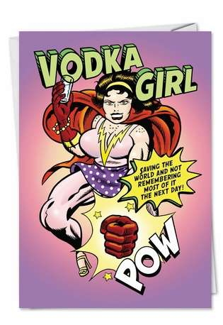 Humorous Birthday Greeting Card by Daniel Collins from NobleWorksCards.com - Vodka Girl