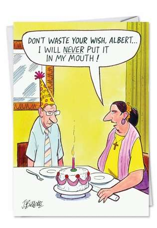 Hilarious Birthday Paper Card by John Billette from NobleWorksCards.com - Waste Your Wish