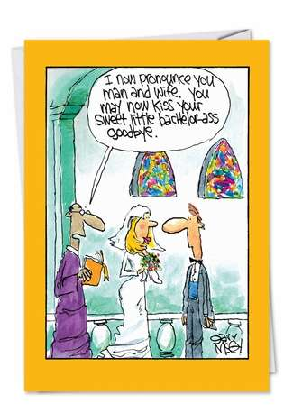 Hilarious Congratulations Printed Greeting Card by Gary McCoy from NobleWorksCards.com - Bachelor