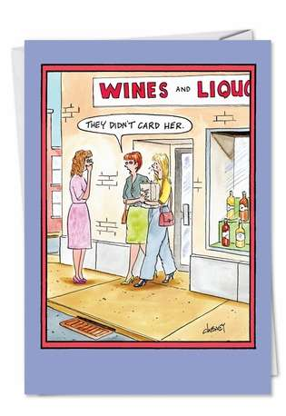 Funny Birthday Greeting Card by Tom Cheney from NobleWorksCards.com - Didn't Card Her