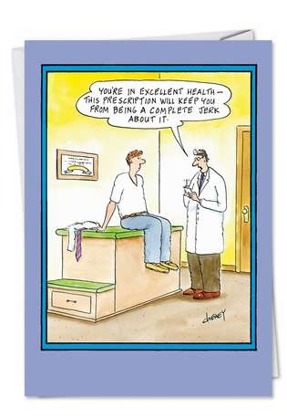 Hilarious Get Well Greeting Card by Tom Cheney from NobleWorksCards.com - Jerk About It