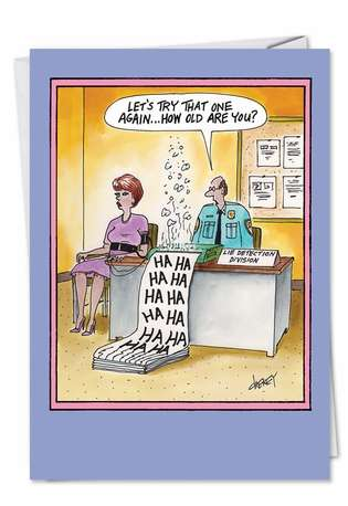 Humorous Birthday Printed Greeting Card by Tom Cheney from NobleWorksCards.com - Lie Detector Age