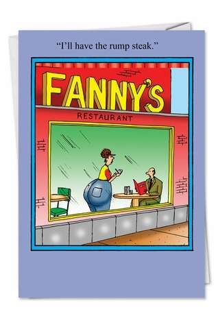 Humorous Birthday Greeting Card by Tom Cheney from NobleWorksCards.com - Fanny Rump Steak