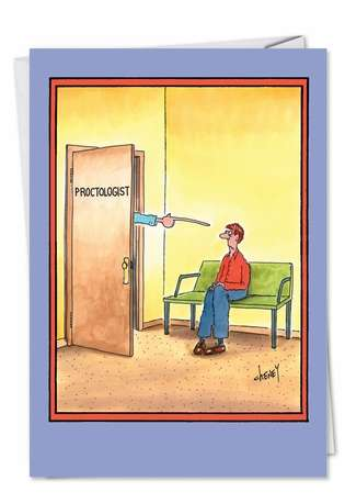 Hysterical Get Well Paper Card by Tom Cheney from NobleWorksCards.com - Proctologist