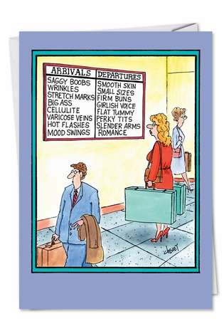 Hilarious Birthday Greeting Card by Tom Cheney from NobleWorksCards.com - Arrivals Departures