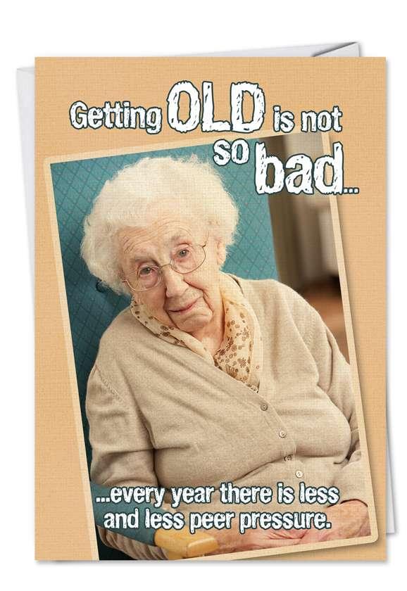 Peer Pressure: Hilarious Birthday Paper Card