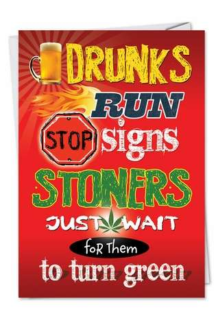 Funny Birthday Printed Greeting Card from NobleWorksCards.com - Stoners Wait