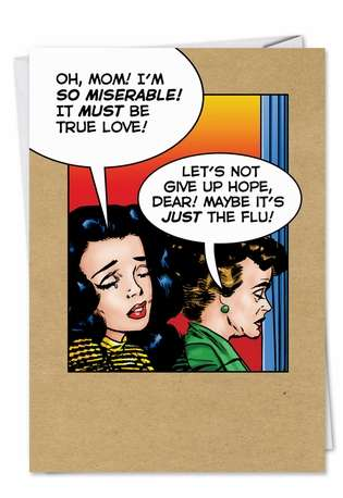 Humorous Get Well Greeting Card by John Lustig from NobleWorksCards.com - Just the Flu