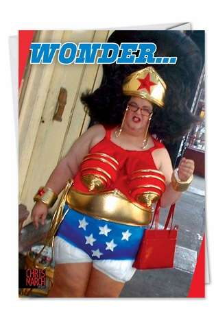 Funny Birthday Paper Greeting Card by Chris March from NobleWorksCards.com - Wonder Woman