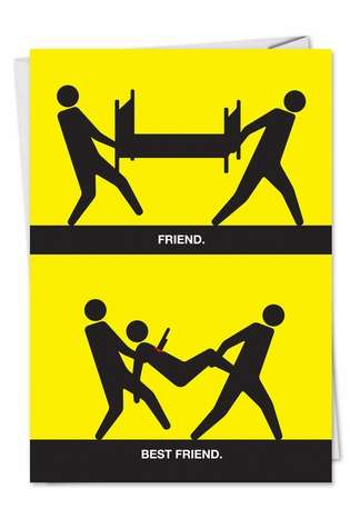 Humorous Friendship Greeting Card by Thomas Fuchs from NobleWorksCards.com - Friend Best Friend