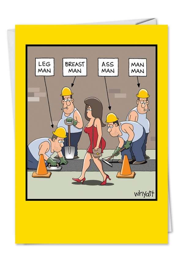 Tim Whyatt Gay Construction Worker Man Man Hilarious Image Birthday Card Nobleworks
