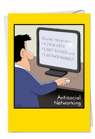 Hysterical Birthday Printed Greeting Card by Tim Whyatt from NobleWorksCards.com - Antisocial Networking