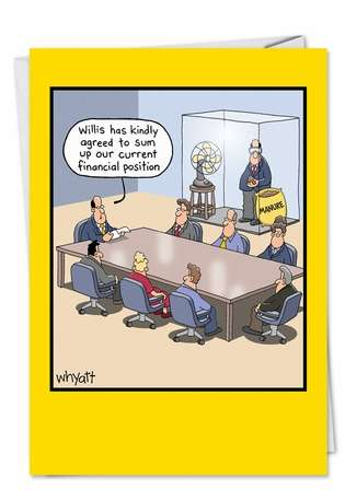 Tim Whyatt Current Financial Position Adult Humor Birthday Greeting Card Nobleworks