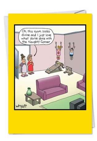 Tim Whyatt Naughty Corner Inappropriate Funny Birthday Card Nobleworks