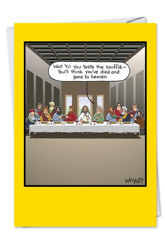 Humorous Blank Paper Greeting Card by Tim Whyatt from NobleWorksCards.com - Taste Souffle
