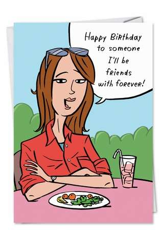 Hilarious Birthday Printed Greeting Card by Stanley Makowski from NobleWorksCards.com - Friends Forever