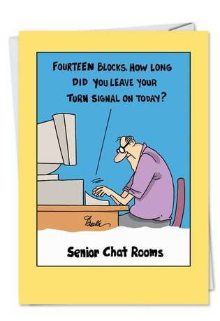 Funny Birthday Printed Card by Martin Bucella from NobleWorksCards.com - Senior Chat Room