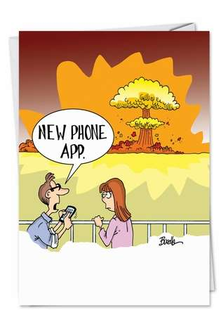 Humorous Birthday Printed Greeting Card by Martin Bucella from NobleWorksCards.com - iPhone App Explosion
