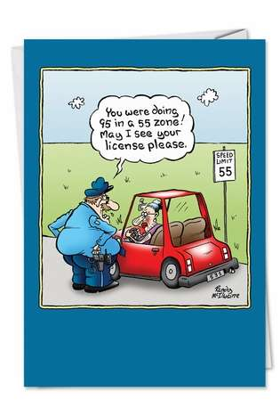 Humorous Birthday Greeting Card by Randall McIlwaine from NobleWorksCards.com - Old Lady License
