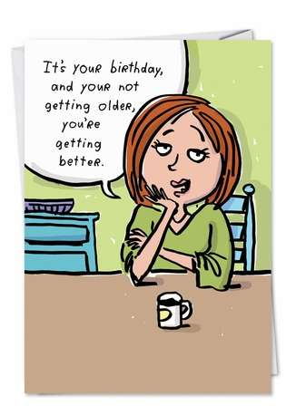 Funny Birthday Greeting Card by Stanley Makowski from NobleWorksCards.com - Getting Better