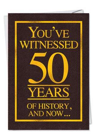 Funny Birthday Paper Card from NobleWorksCards.com - History