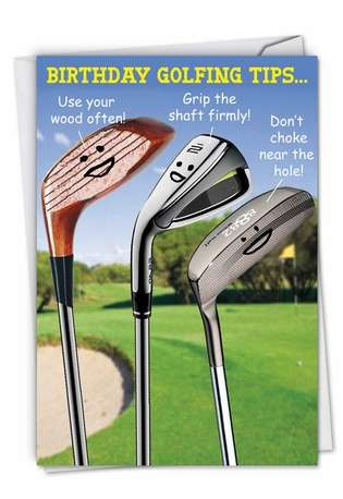 Humorous Birthday Greeting Card by Dick Chodkowski from NobleWorksCards.com - Birthday Golfing Tips
